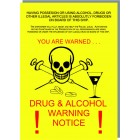DRUG AND ALCOHOL WARNING NOTICE