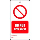 DO NOT OPEN VALVE